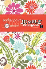 Pocket Posh Jumble Crosswords 2 : 100 Puzzles - The Puzzle Society