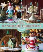 Glitterville's Handmade Christmas : A Glittered Guide for Whimsical Crafting! - Stephen Brown
