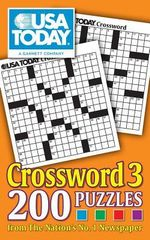 USA Today Crossword 3 : 200 Puzzles from the Nation's No. 1 Newspaper - USA Today