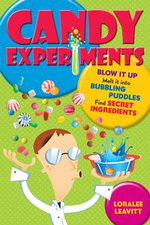 Candy Experiments - Loralee Leavitt