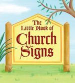 The Little Book of Church Signs - LLC Andrews McMeel Publishing