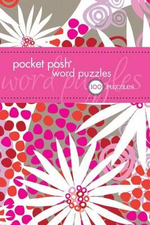 Pocket Posh Word Puzzles : 100 Puzzles - The Puzzle Society