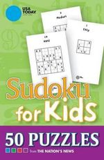 USA Today Sudoku for Kids : 50 Puzzles - USA Today