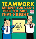 Teamwork Means You Can't Pick the Side that's Right - Scott Adams
