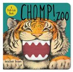 Chomp! Zoo : A Pull-Tab Book - Heather Brown