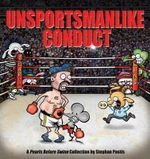 Unsportsmanlike Conduct : A Pearls Before Swine Collection - Stephan Pastis