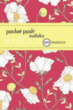 Pocket Posh Sudoku 17 : 100 Puzzles - The Puzzle Society