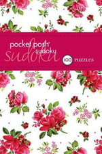 Pocket Posh Sudoku 20 : 100 Puzzles - The Puzzle Society