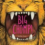 Big Chomp! - Heather Brown