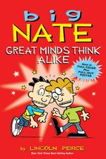 Big Nate : Great Minds Think Alike - Lincoln Peirce