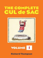 The Complete Cul de Sac Volume One - Richard Thompson