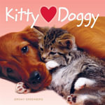 Kitty Hearts Doggy : A Festive Flight Into the World's Happiest Holiday... - Jeremy Greenberg