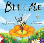 Bee & Me - Elle J McGuinness