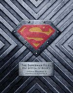 The Superman Files - Matthew K. Manning