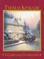 A Christmas Celebration - Thomas Kinkade