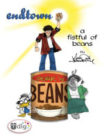 Endtown : A Fistful of Beans - Aaron Neathery