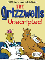 The Grizzwells : Unscripted - Bill Schorr