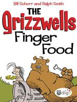 The Grizzwells : Finger Food - Bill Schorr