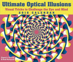 Ultimate Optical Illusions 2015 Day-to-Day Box : Visual Tricks to Challenge the Eye and Mind - Gianni A Sarcone