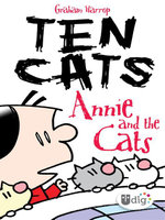 Ten Cats : Annie and the Cats - Graham Harrop