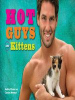 Hot Guys and Kittens - Audrey Khuner