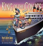 King of the Comics : A Pearls Before Swine Collection - Stephan Pastis