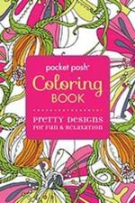 Pocket Posh Coloring Book : Pretty Designs for Fun & Relaxation - Michael O'Mara Books Ltd