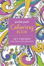 Pocket Posh Coloring Book : Art Therapy for Fun & Relaxation - Andrews McMeel Publishing
