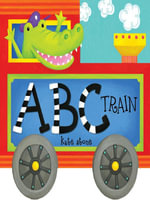 ABC Train - Andrews McMeel Publishing LLC