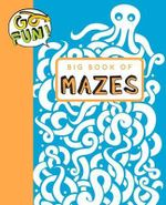 Go Fun! Big Book of Mazes - Andrews McMeel Publishing