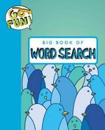 Go Fun! Big Book of Word Search - Andrews McMeel Publishing