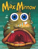 The Adventures of Max the Minnow - William Boniface