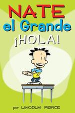 Nate El Grande : Hola! - Lincoln Peirce