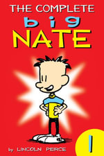The Complete Big Nate : #1 - Lincoln Peirce