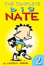 The Complete Big Nate : #2 - Lincoln Peirce