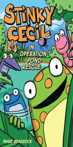 Stinky Cecil in Operation Pond Rescue - Paige Braddock
