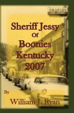 Sheriff Jessy of Boonies, Kentucky - William J Ryan