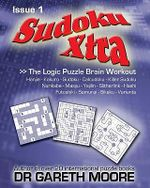 Sudoku Xtra Issue 1 - Dr Gareth Moore
