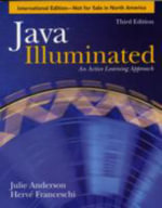 JAVA ILLUMINATED 3E IE : An Active Learning Approach - Julie Anderson