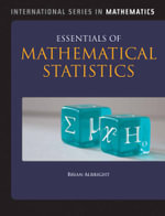 Essentials of Mathematical Statistics - Brian Albright