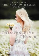 The Crimson Path of Honor - M.B. Tosi