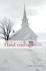 Hind End'sight : One Woman's Journey from Childhood Sexual Abuse to... - Cathy Nelson