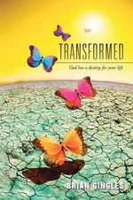 Transformed : God Has a Destiny for Your Life - Brian Gingles