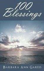 100 Blessings - Barbara Ann Gareis