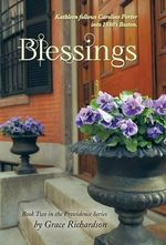 Blessings : Book Two in the Providence Series - Grace Richardson