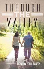 Through the Valley - Richard and Robin Johnson