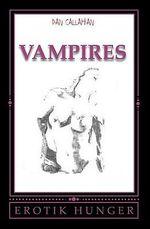 Vampire's : Erotik Hunger - Dan Callahan