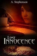 Lost Innocence - Abigayle Stephenson