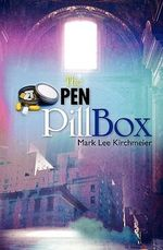 The Open Pill Box - Mark Lee Kirchmeier