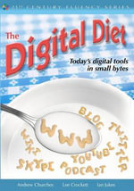 The Digital Diet : 40 Best iPad/iPod Touch/iPhone Apps for Classrooms - Andrew Churches